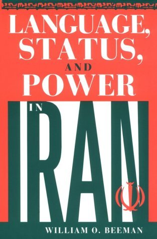 Language, Status, and Power in Iran 9780253331397
