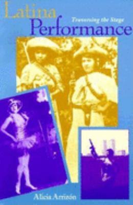 Latina Performance: Traversing the Stage 9780253212856