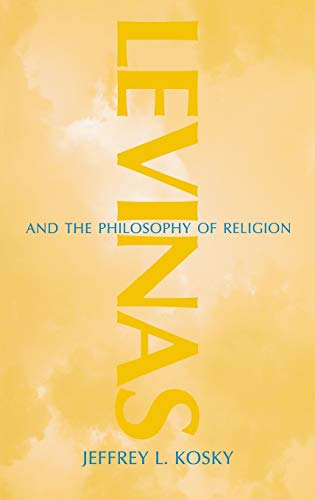 Levinas and the Philosophy of Religion 9780253339256