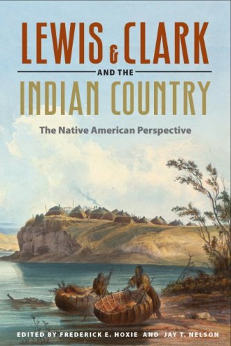 Lewis and Clark and the Indian Country: The Native American Perspective 9780252074851