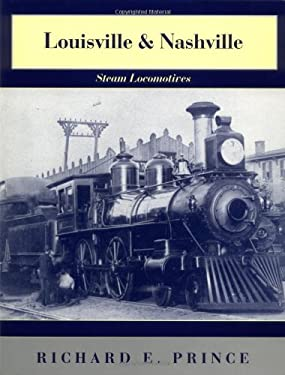 Louisville & Nashville Steam Locomotives, 1968 Revised Edition 9780253337641