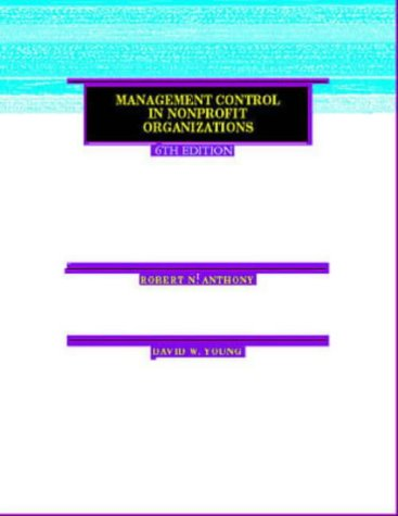 Management Control in Nonprofit Organizations 9780256255324