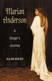 Marian Anderson: A Singer's Journey