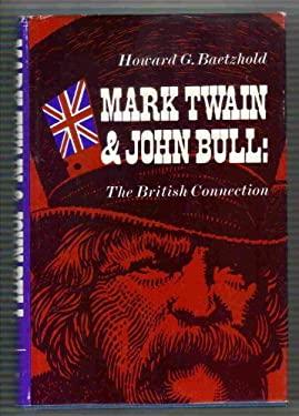 Mark Twain and John Bull: The British Connection