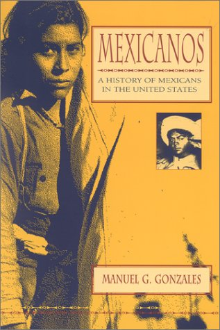 Mexicanos: A History of Mexicans in the United States 9780253214003