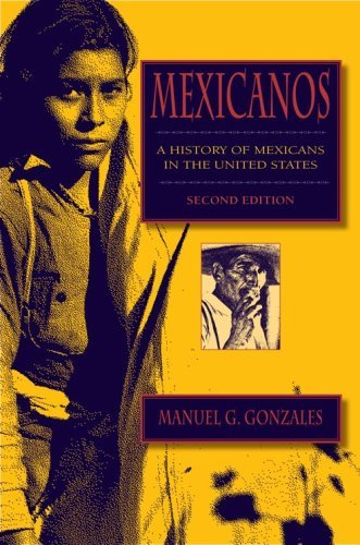 Mexicanos, Second Edition: A History of Mexicans in the United States 9780253221254