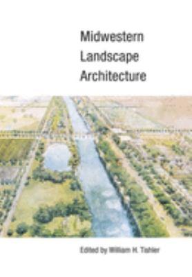 Midwestern Landscape Architecture 9780252072147