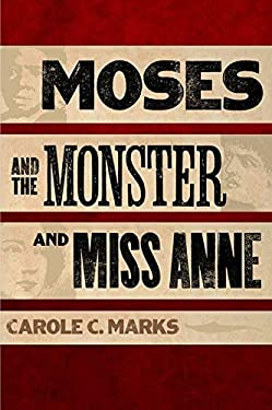 Moses and the Monster and Miss Anne 9780252033940