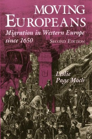 Moving Europeans: Migration in Western Europe Since 1650 9780253215956