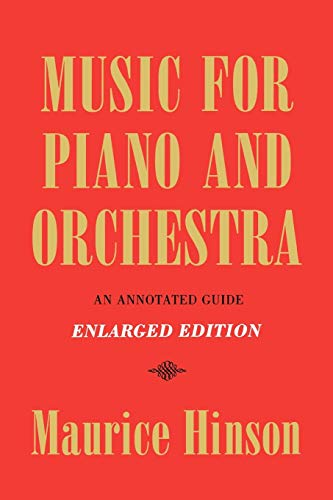 Music for Piano and Orchestra, Enlarged Edition: An Annotated Guide 9780253208354