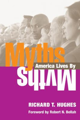 Myths America Lives by
