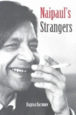 Naipaul's Strangers 9780253215796