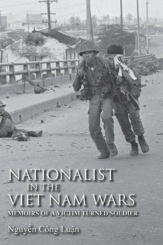 Nationalist in the Viet Nam Wars: Memoirs of a Victim Turned Soldier 9780253356871