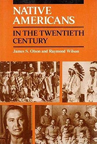 Native Americans in the Twentieth Century 9780252012853