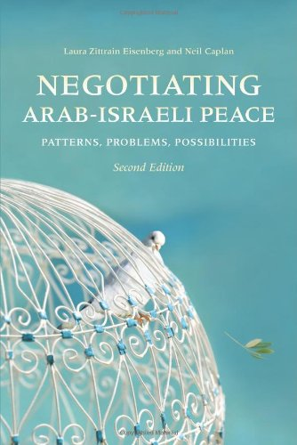 Negotiating Arab-Israeli Peace: Patterns, Problems, Possibilities 9780253222121