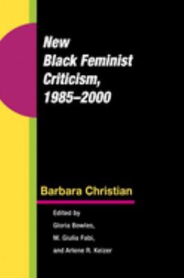 New Black Feminist Criticism, 1985-2000 9780252031809