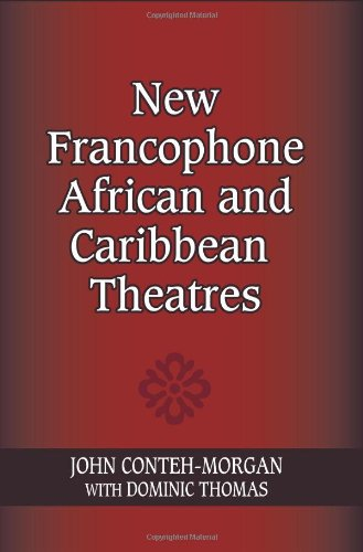New Francophone African and Caribbean Theatres 9780253355133