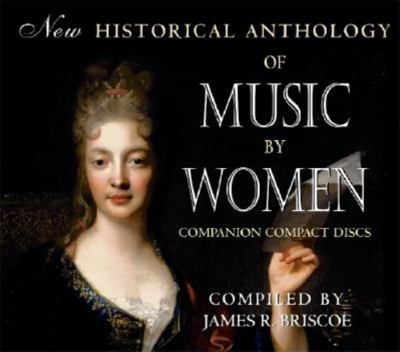 New Historical Anthology of Music by Women: Companion Compact Discs 9780253344069