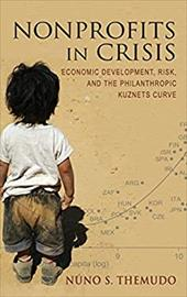 Nonprofits in Crisis: Economic Development, Risk, and the Philanthropic Kuznets Curve 19106052