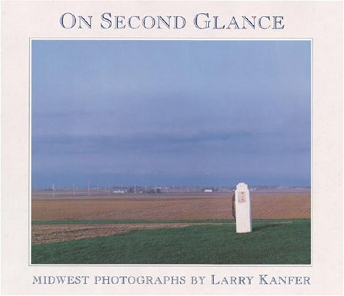 On Second Glance: Midwest Photographs 9780252019685
