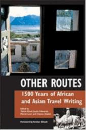 Other Routes: African and Asian Travel Writings from Before 1900 788688