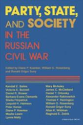 Party, State, and Society in the Russian Civil War 787354