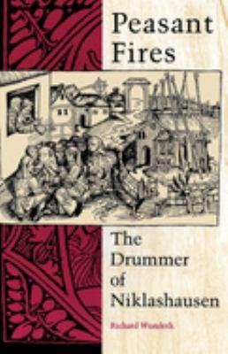 Peasant Fires: The Drummer of Niklashausen 9780253207517