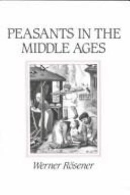 Peasants in the Middle Ages 9780252062896
