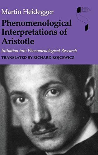 Phenomenological Interpretations of Aristotle: Initiation Into Phenomenological Research 9780253339935