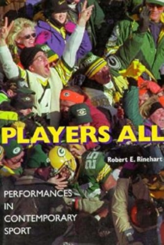 Players All: Performances in Contemporary Sport 9780253212238