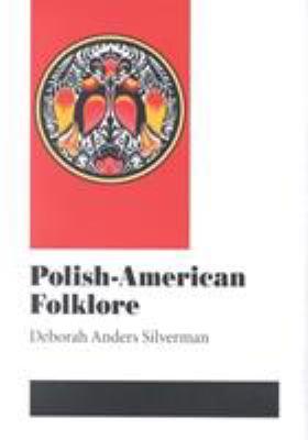 Polish-American Folklore 9780252025693