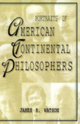 Portraits of American Continental Philosophers 9780253335937