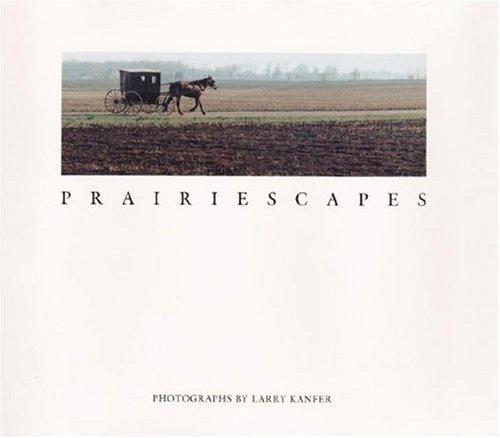 Prairiescapes: Photographs 9780252014826