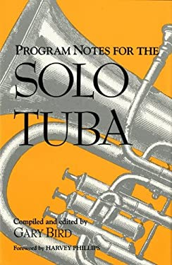 Program Notes for the Solo Tuba 9780253311894
