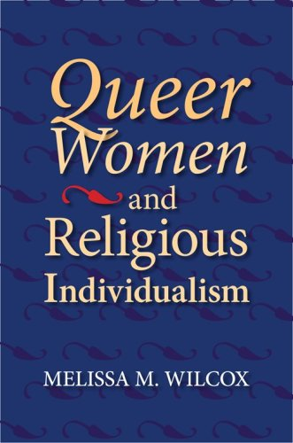 Queer Women and Religious Individualism 9780253221162