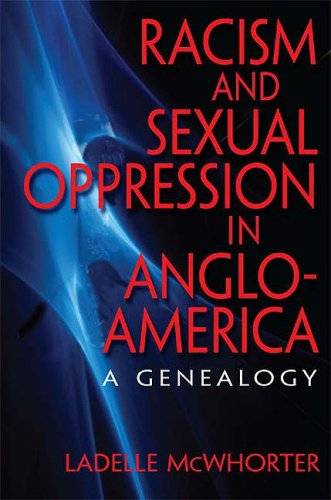 Racism and Sexual Oppression in Anglo-America: A Genealogy 9780253220639
