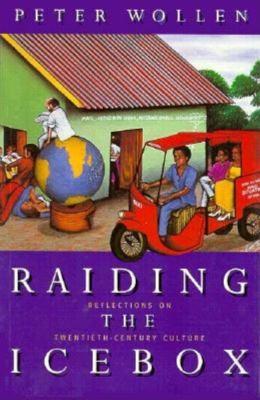 Raiding the Icebox: Reflections on Twentieth-Century Culture 9780253207708