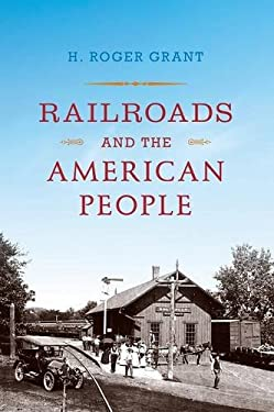 Railroads and the American People 9780253006332