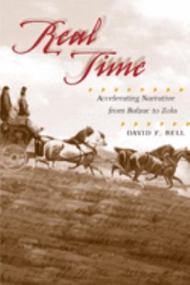 Real Time: Accelerating Narrative from Balzac to Zola 9780252028724