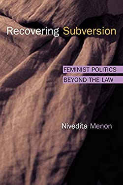 Recovering Subversion: Feminist Politics Beyond the Law 9780252072116