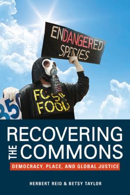 Recovering the Commons: Democracy, Place, and Global Justice 9780252076817