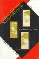 Refiguring Modernism: Volume 1: Women of 1928