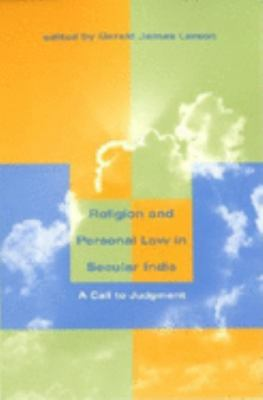 Religion and Personal Law in Secular India: A Call to Judgment 9780253339904