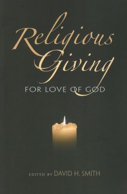 Religious Giving: For Love of God 9780253221889