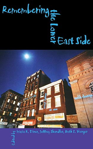 Remembering the Lower East Side: American Jewish Reflections 9780253337887