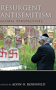 Resurgent Antisemitism: Global Perspectives 9780253008787