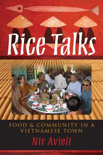 Rice Talks: Food and Community in a Vietnamese Town 9780253223708