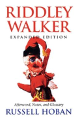 Riddley Walker, Expanded Edition 9780253212344