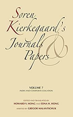 S Ren Kierkegaard's Journals and Papers, Volume 7: Index and Composite Collation 9780253182463