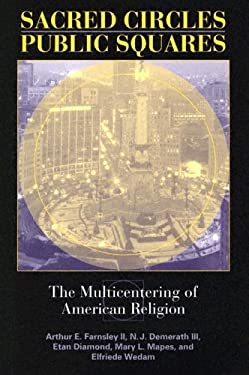 Sacred Circles, Public Squares: The Multicentering of American Religion 9780253344724